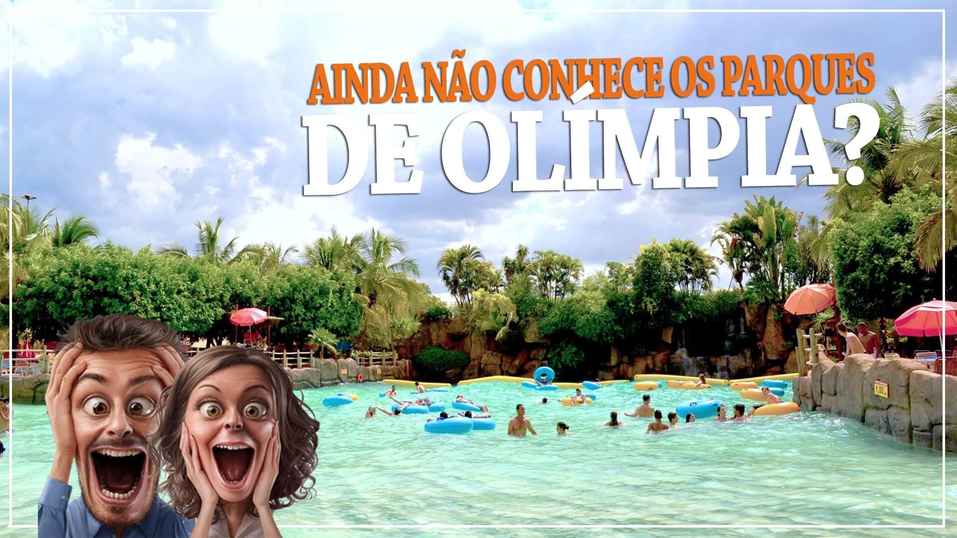 Conheça os parques aquáticos em Olímpia